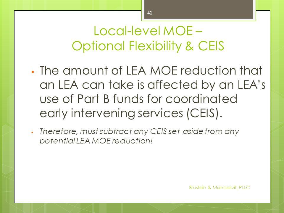 Local-level MOE – Optional Flexibility & CEIS