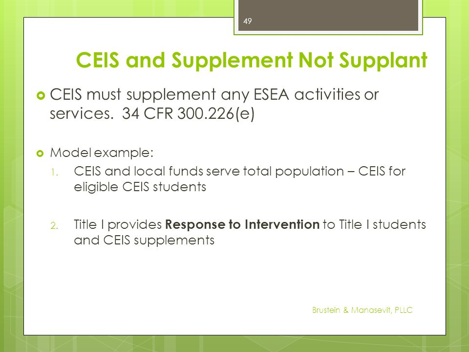 CEIS and Supplement Not Supplant