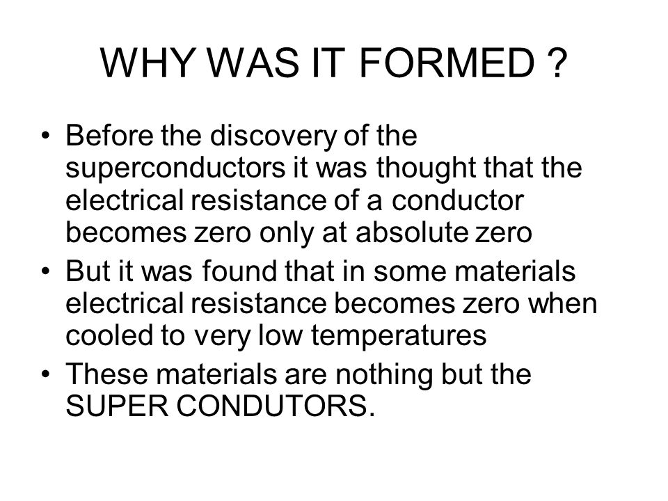 WHY WAS IT FORMED