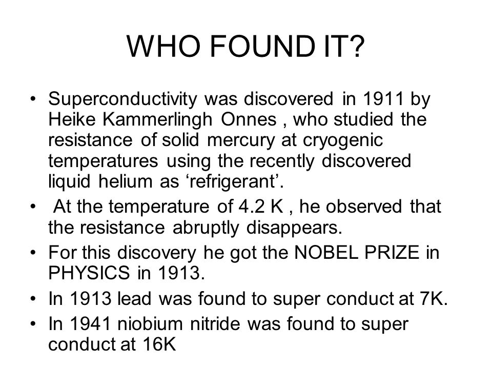 WHO FOUND IT