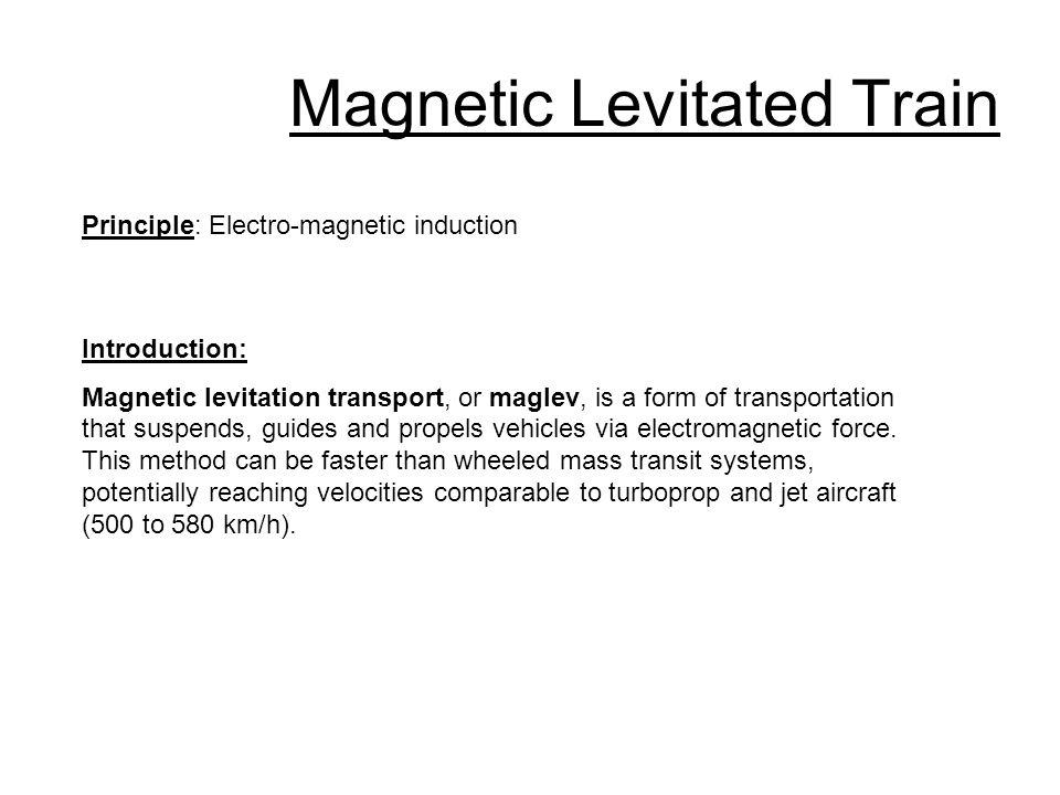 Magnetic Levitated Train