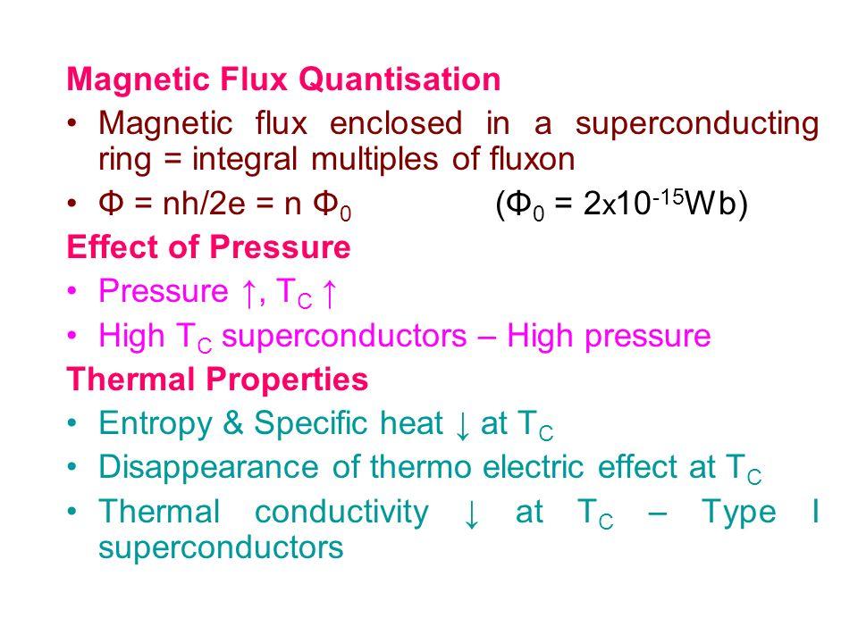 Magnetic Flux Quantisation