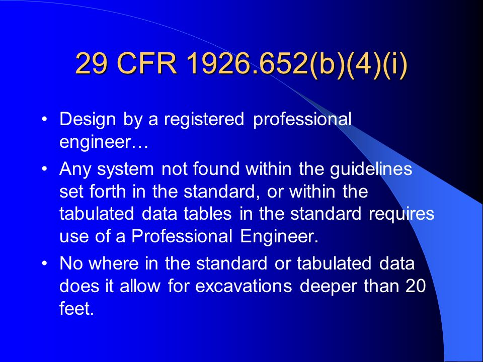 29 CFR (b)(4)(i) Design by a registered professional engineer…