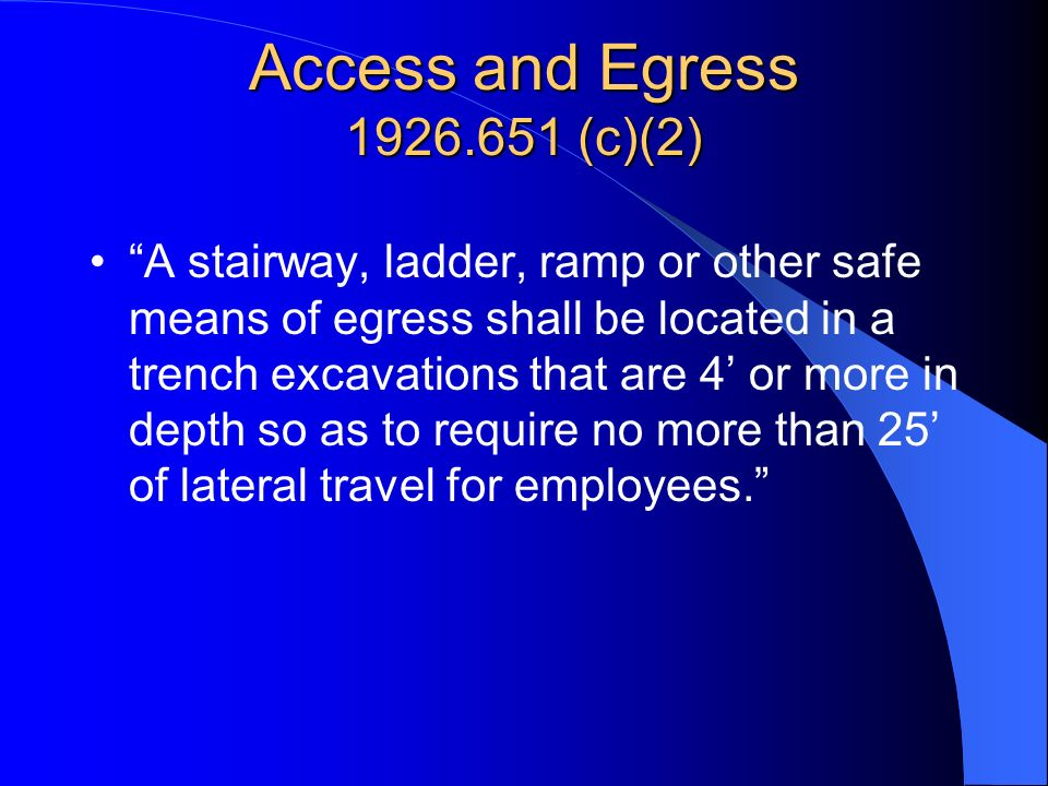 Access and Egress (c)(2)
