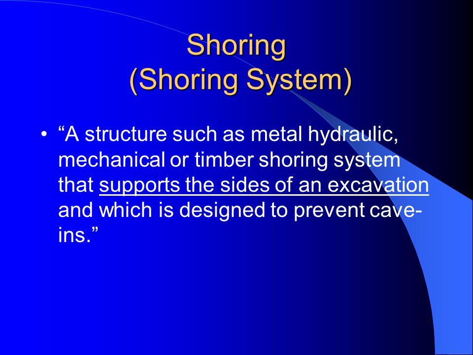 Shoring (Shoring System)