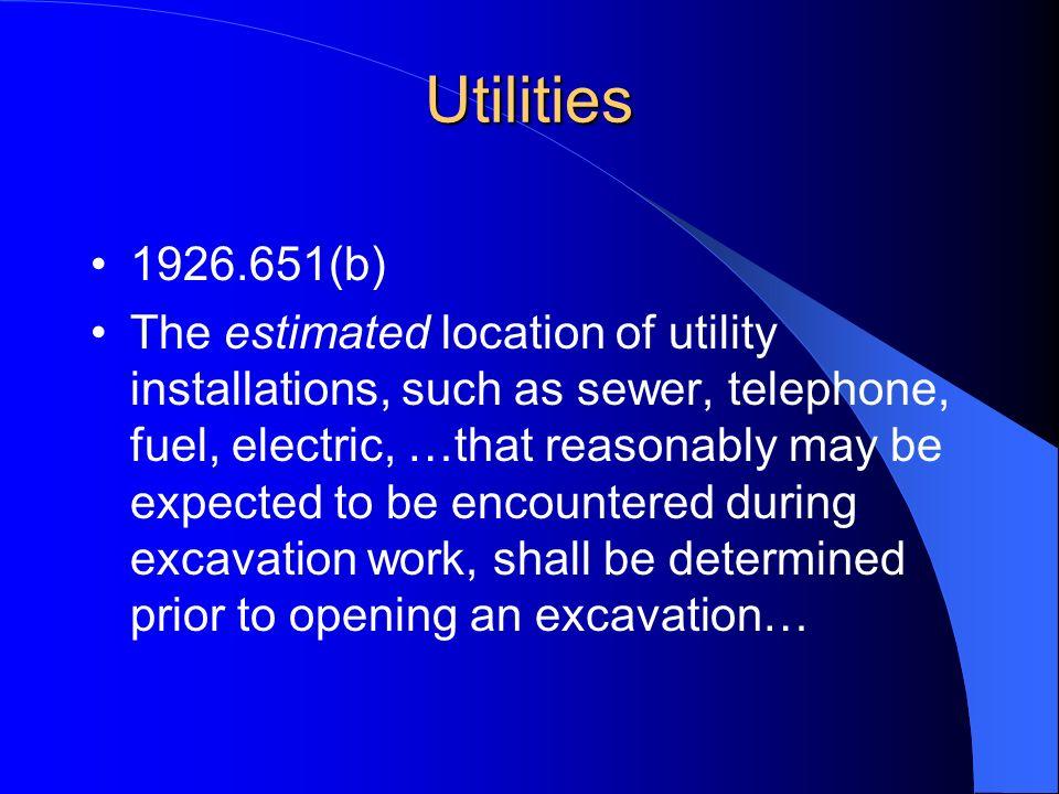 Utilities 1926.651(b)