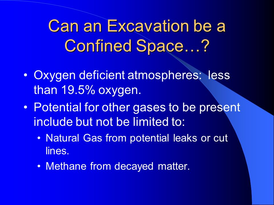 Can an Excavation be a Confined Space…