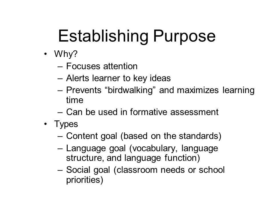 Establishing Purpose Why Focuses attention