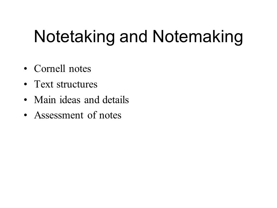 Notetaking and Notemaking