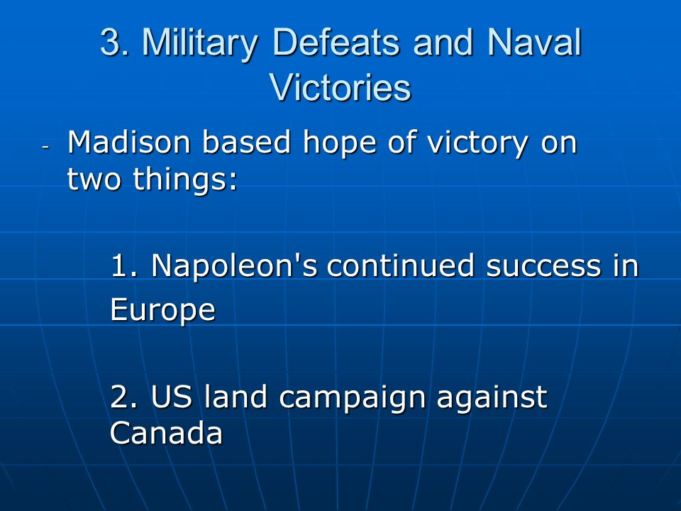 3. Military Defeats and Naval Victories