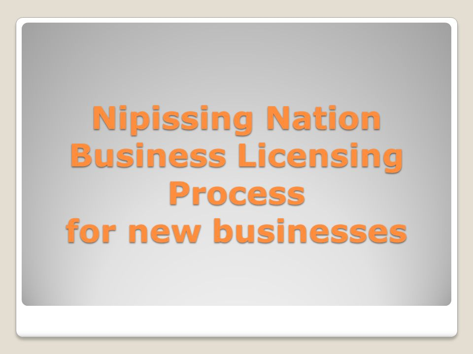 Nipissing Nation Business Licensing Process for new businesses