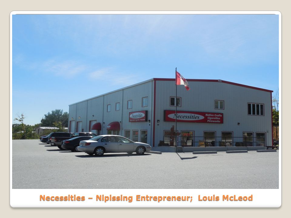 Necessities – Nipissing Entrepreneur; Louis McLeod