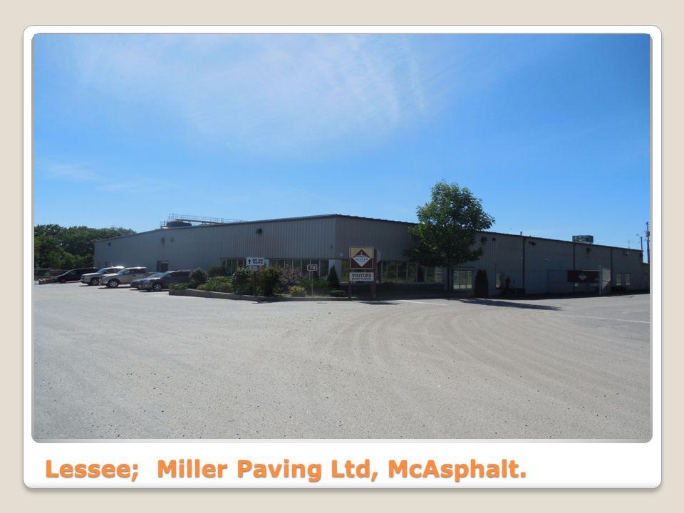 Lessee; Miller Paving Ltd, McAsphalt.