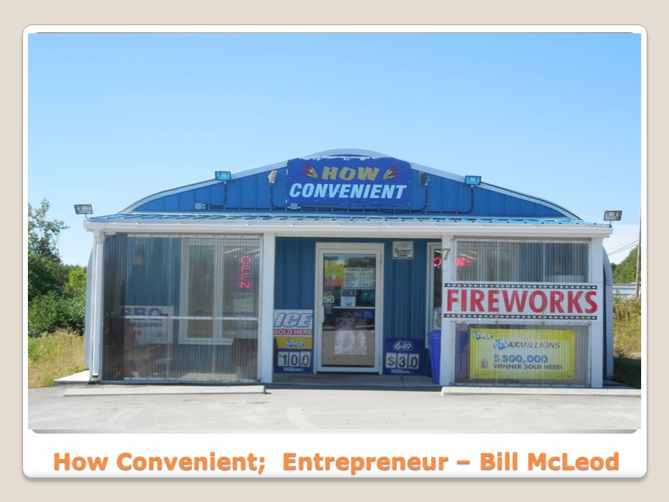 How Convenient; Entrepreneur – Bill McLeod