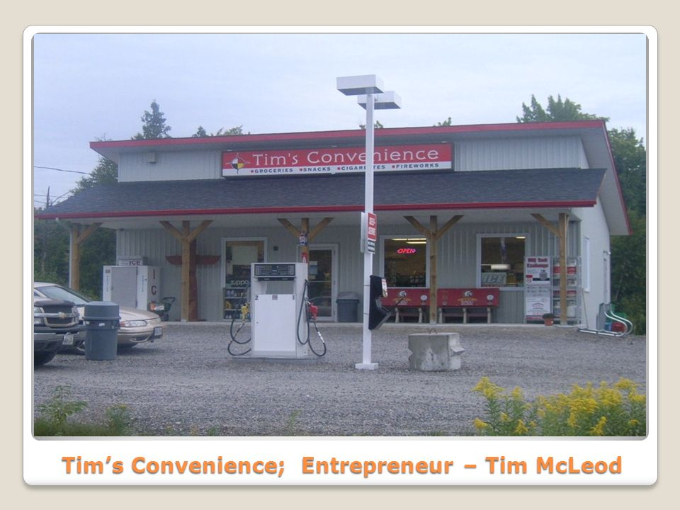 Tim's Convenience; Entrepreneur – Tim McLeod