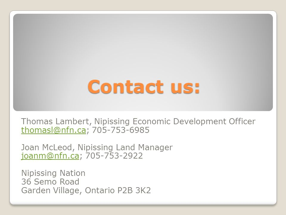 Contact us: Thomas Lambert, Nipissing Economic Development Officer