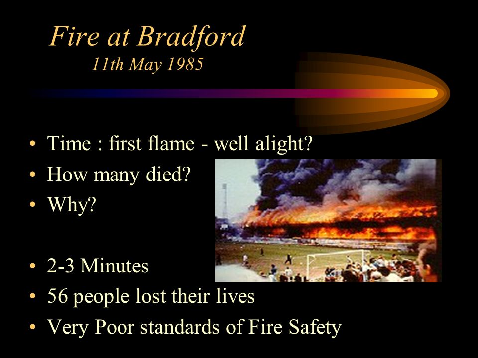 Fire at Bradford 11th May 1985 Time : first flame - well alight
