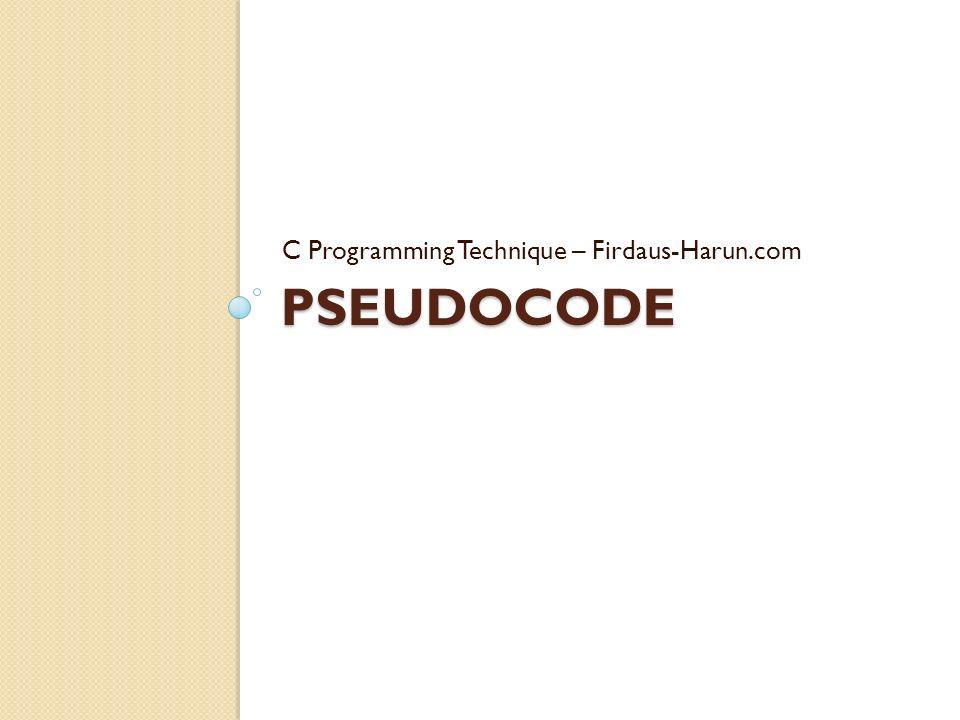 C Programming Technique – Firdaus-Harun.com