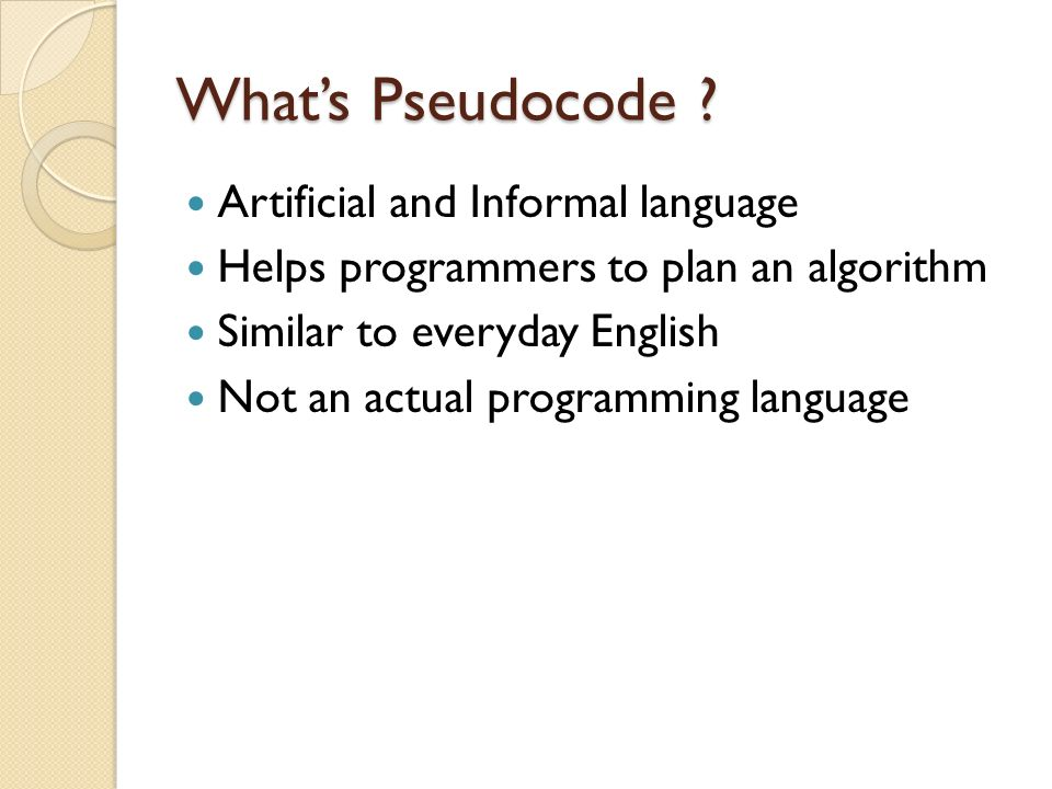 What's Pseudocode Artificial and Informal language