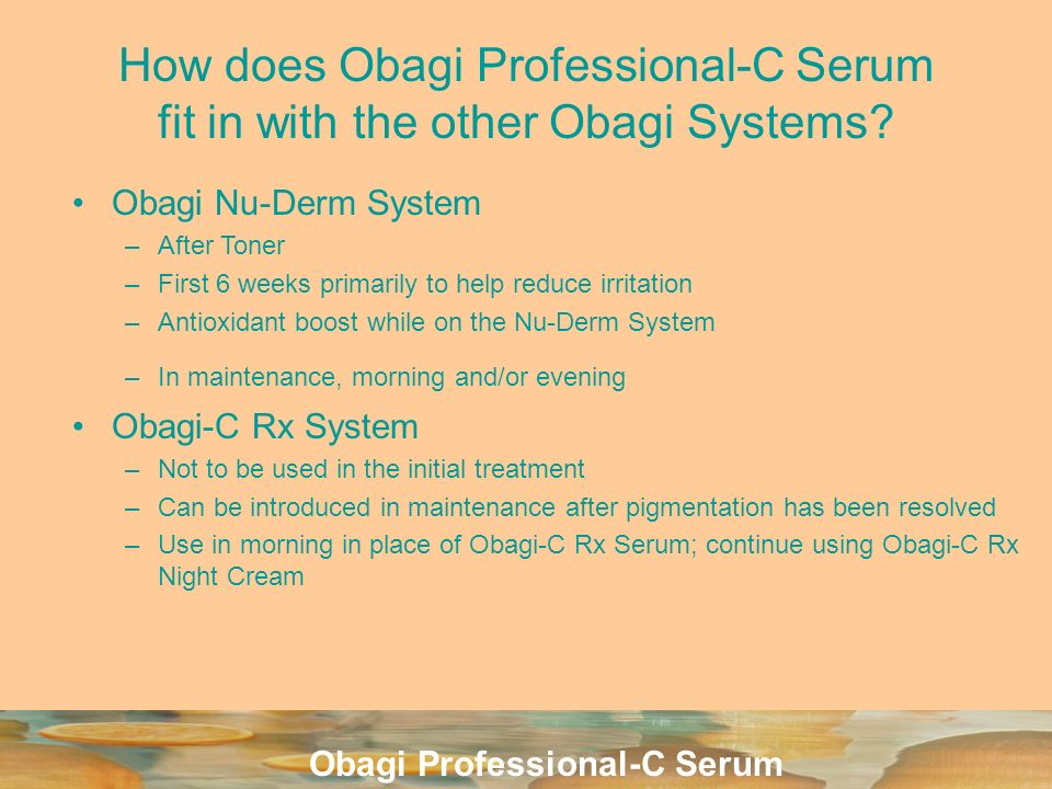 How does Obagi Professional-C Serum fit in with the other Obagi Systems