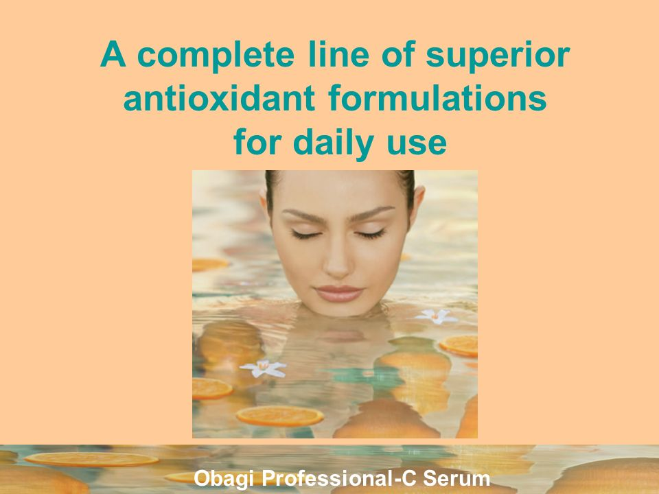 A complete line of superior antioxidant formulations for daily use