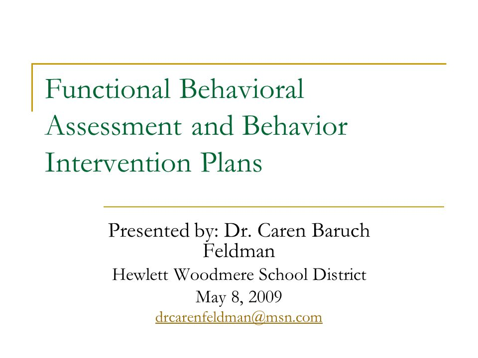 Functional Behavioral Assessment and Behavior Intervention Plans ...