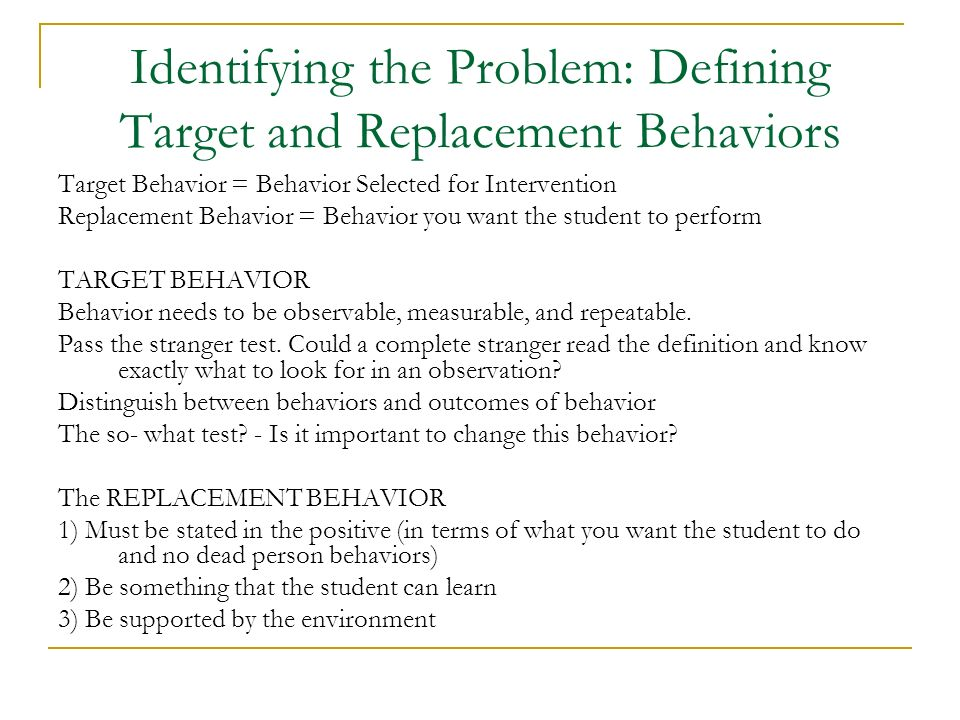 Identifying the Problem: Defining Target and Replacement Behaviors