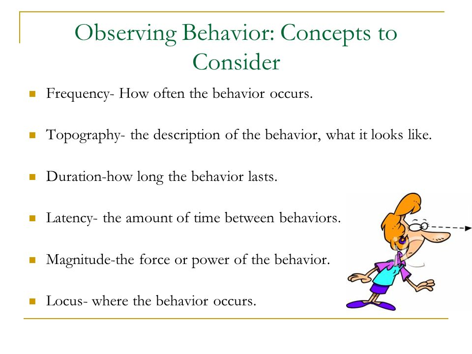 Observing Behavior: Concepts to Consider
