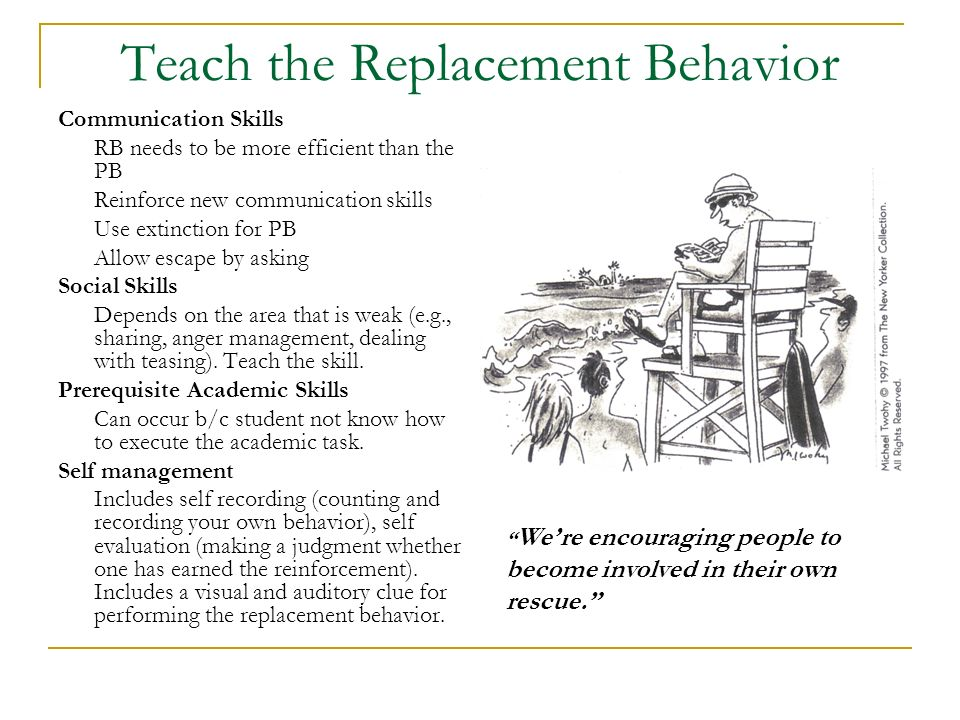 Teach the Replacement Behavior