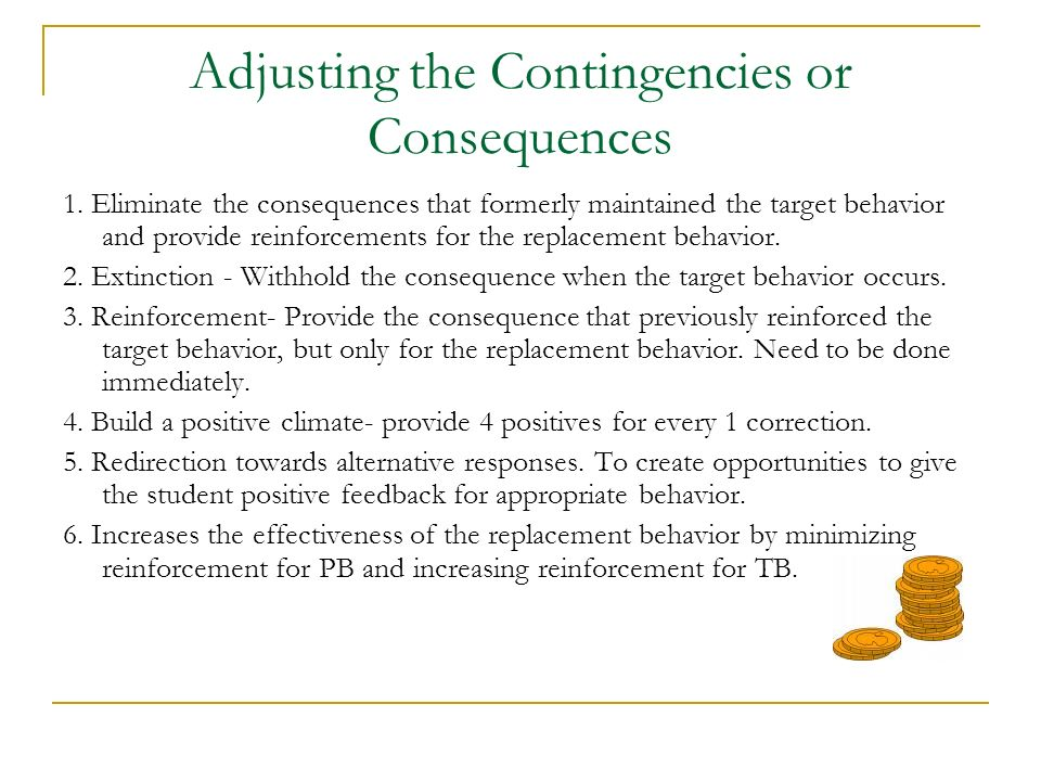 Adjusting the Contingencies or Consequences