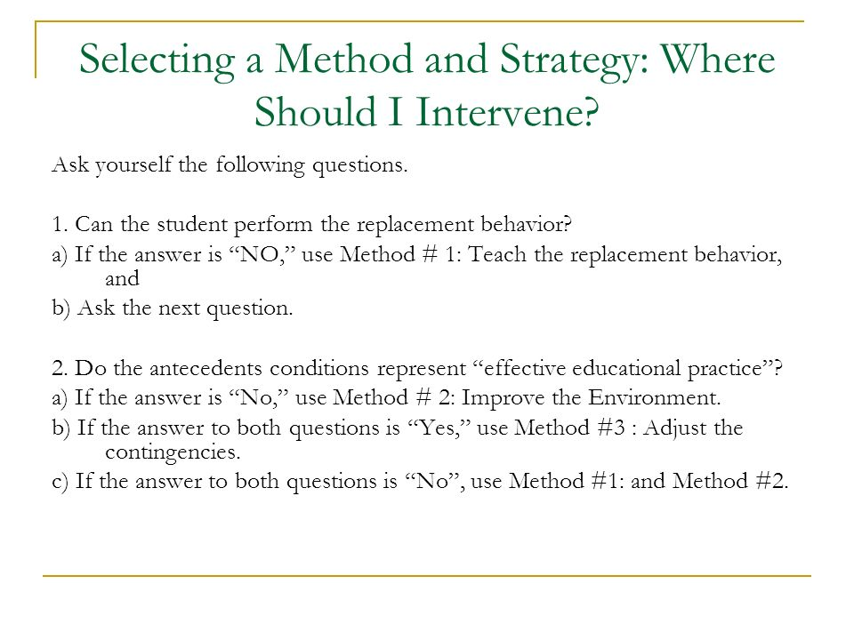 Selecting a Method and Strategy: Where Should I Intervene