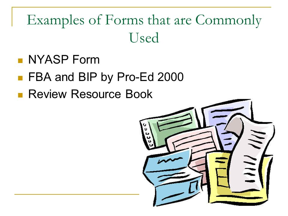 Examples of Forms that are Commonly Used