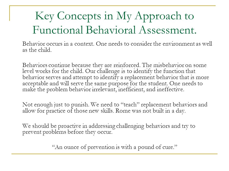 Key Concepts in My Approach to Functional Behavioral Assessment.
