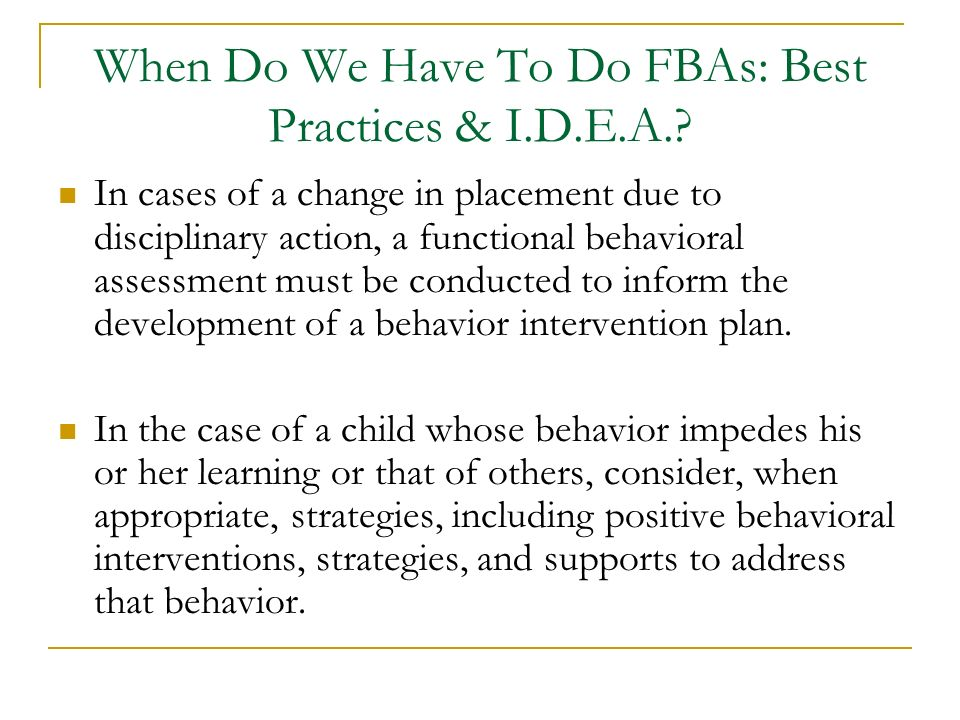 When Do We Have To Do FBAs: Best Practices & I.D.E.A.