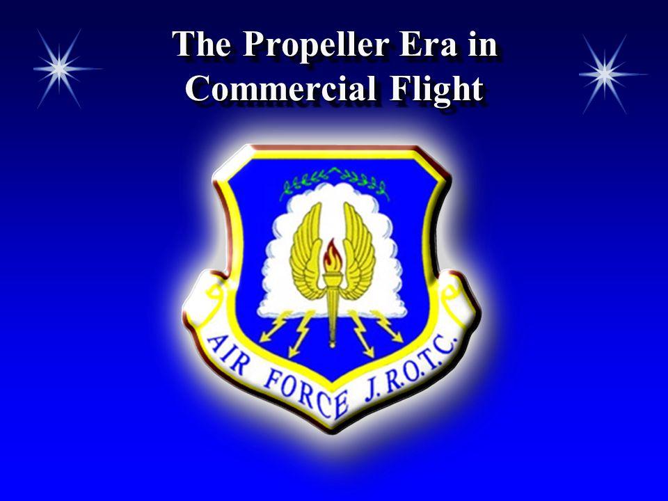 The Propeller Era in Commercial Flight