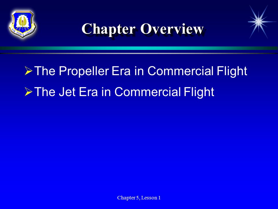 Chapter Overview The Propeller Era in Commercial Flight