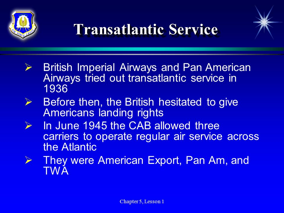 Transatlantic Service