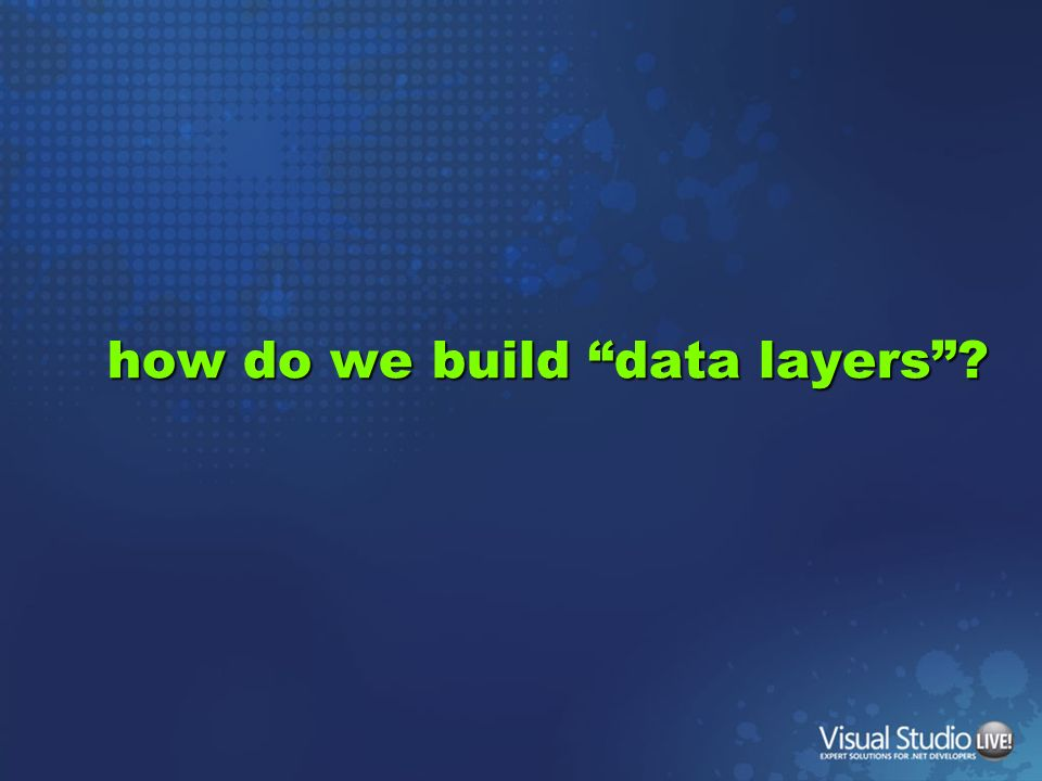how do we build data layers
