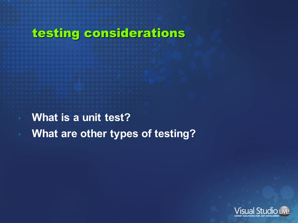 testing considerations