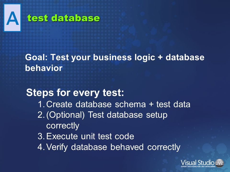 A Steps for every test: test database