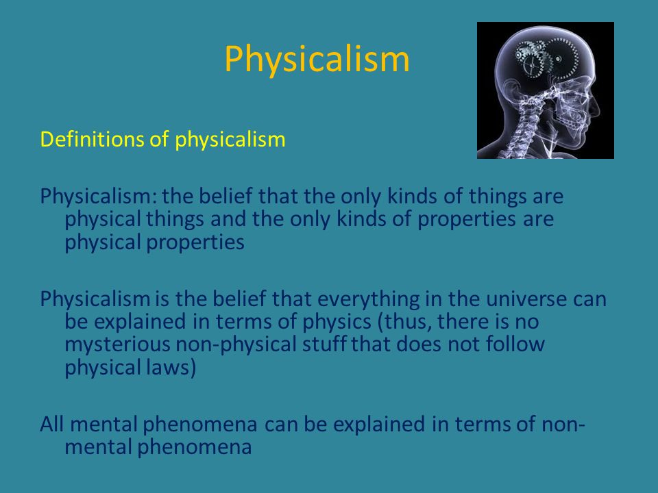 Physicalism Definitions of physicalism