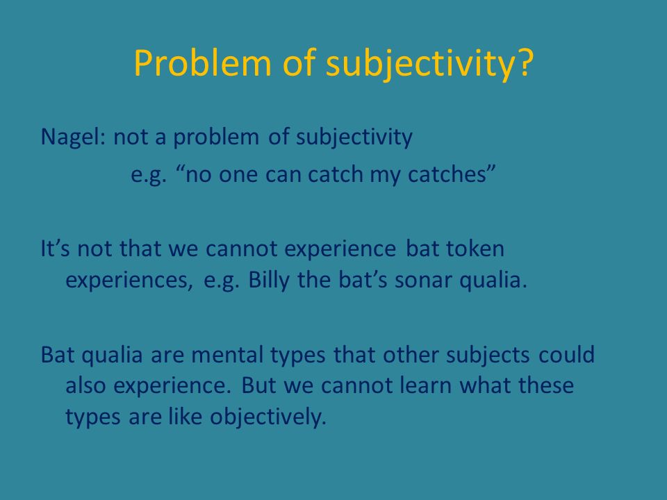 Problem of subjectivity
