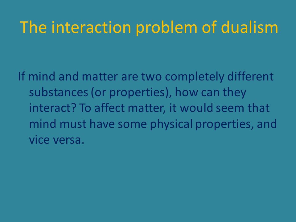 The interaction problem of dualism