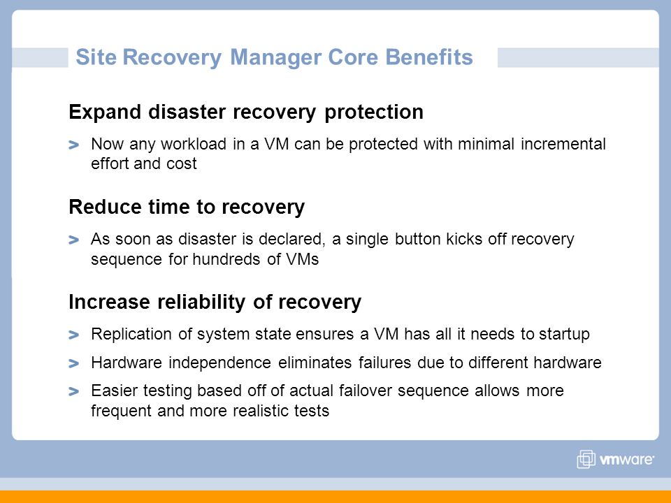 Site Recovery Manager Core Benefits