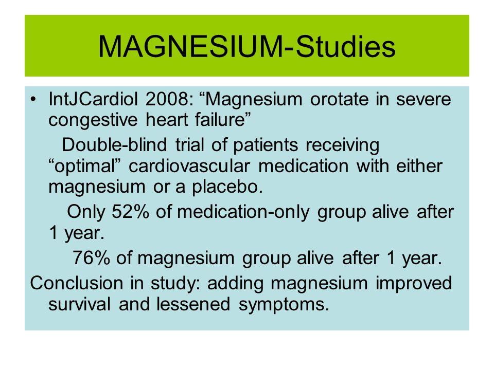 MAGNESIUM- Studies IntJCardiol 2008: Magnesium orotate in severe congestive heart failure