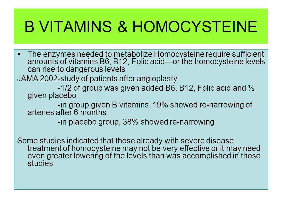 B VITAMINS & HOMOCYSTEINE
