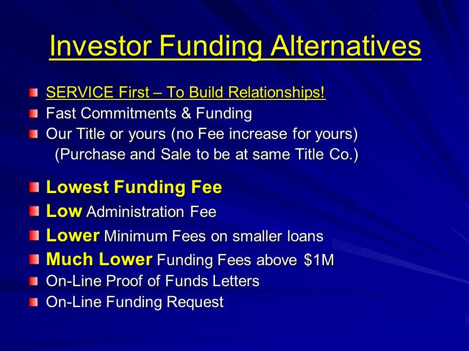 Investor Funding Alternatives