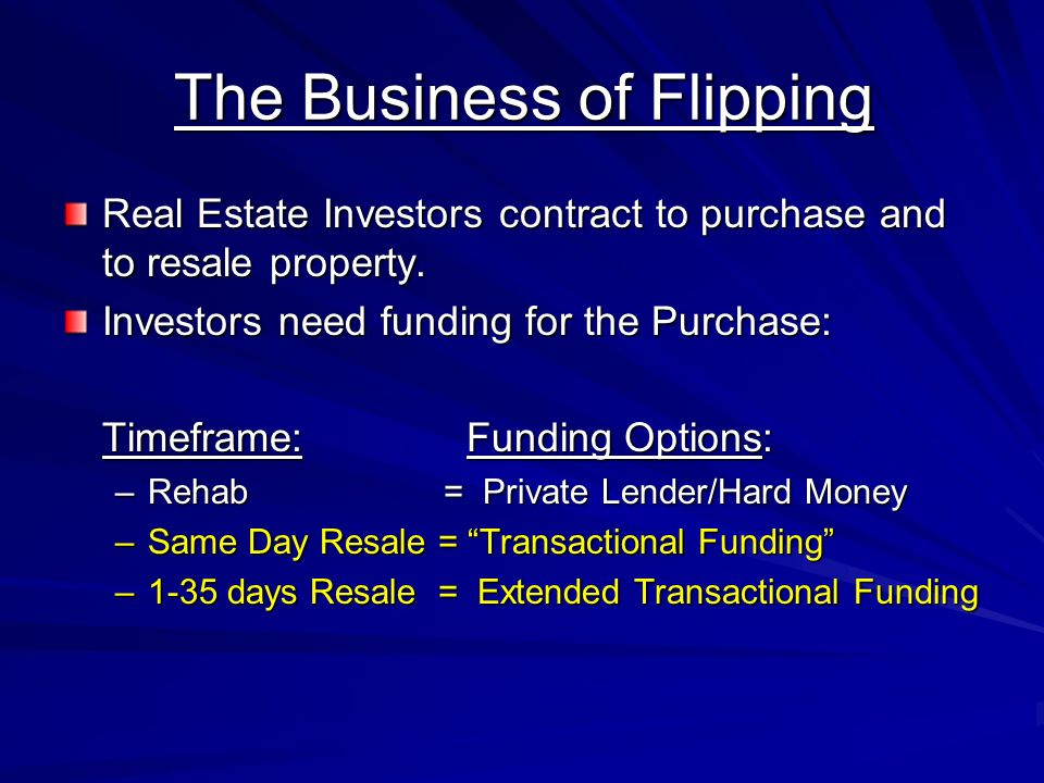 The Business of Flipping