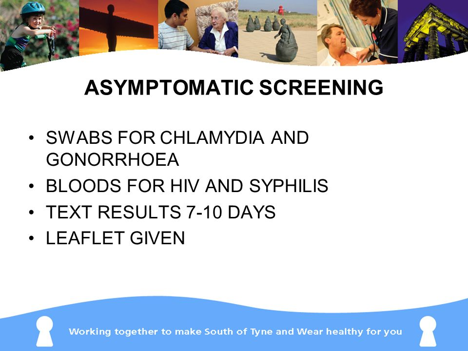 ASYMPTOMATIC SCREENING