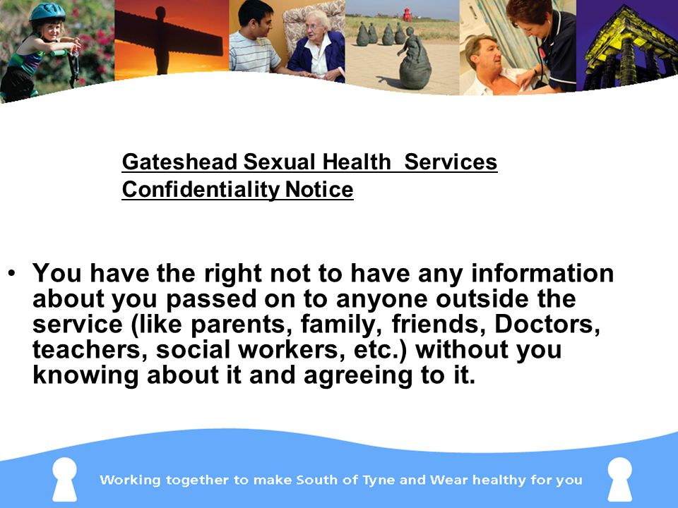 Gateshead Sexual Health Services Confidentiality Notice